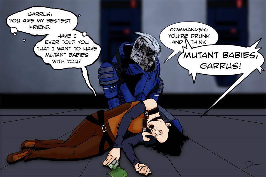 I said Mutant Babies Garrus!